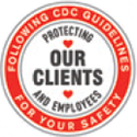 Following CDC Guidelines for your safety - protecting our clients and employees